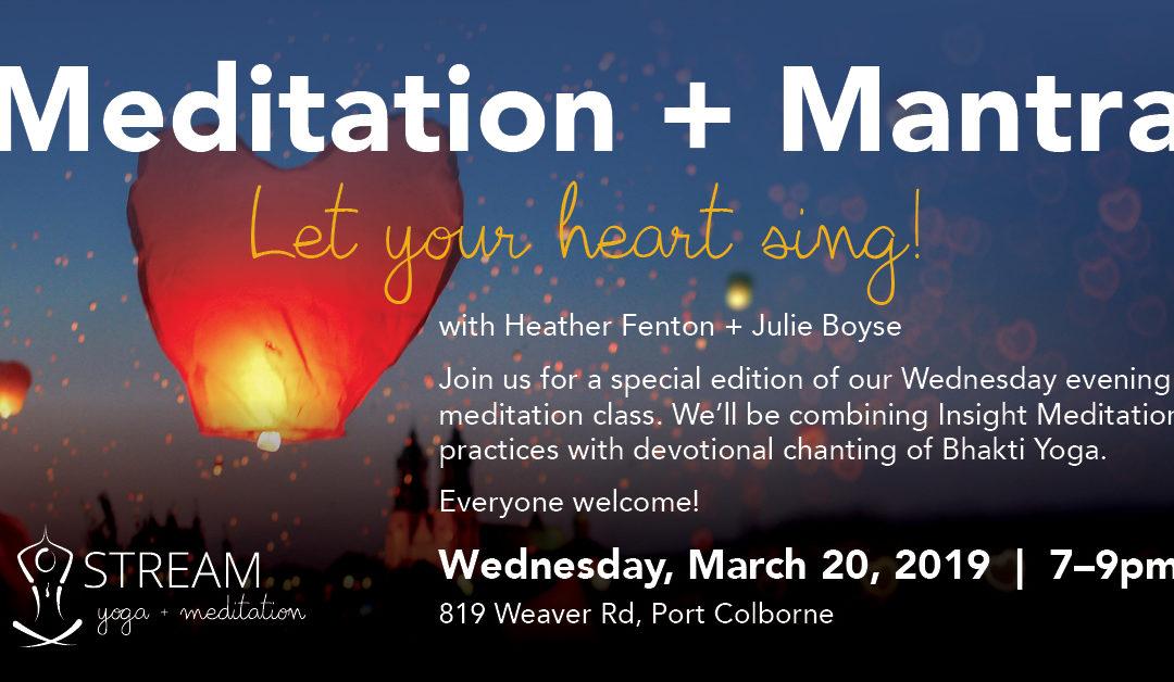 Meditation + Mantra Specialty Class