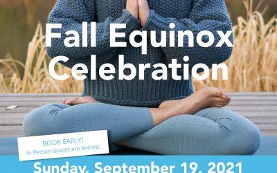 Fall Equinox Celebration 2021